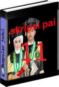 Kumpulan Judul dan Skripsi PAI Tarbiyah Volume 11