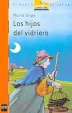 LOS HIJOS DEL VIDRIERO--MARIA GRIPE