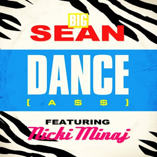 Big Sean feat. Nicki Minaj - Dance (A$$) Remix Lyrics