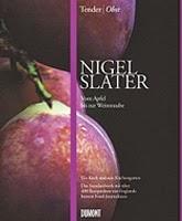 Nigel Slater Tender Obst gewinnen