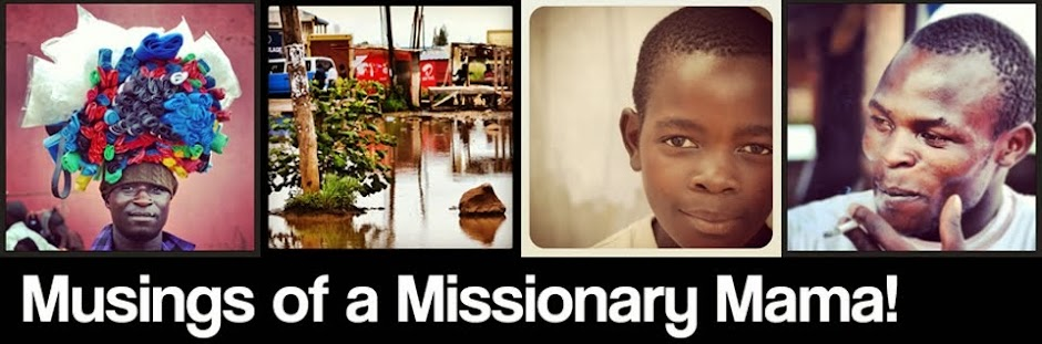 Musings of a Missionary Mama!
