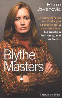 Blythe Masters JP Morgan CDS Pierre Jovanovic