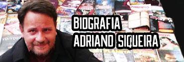 Veja aqui a Biografia do escritor Adriano Siqueira