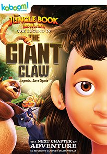 Cậu Bé Rừng Xanh: Huyền Thoại Vuốt Vương - The Jungle Book The Legend of the Giant Claw