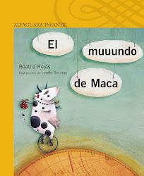 EL MUUNDO DE MACA--BEATRIZ ROJAS