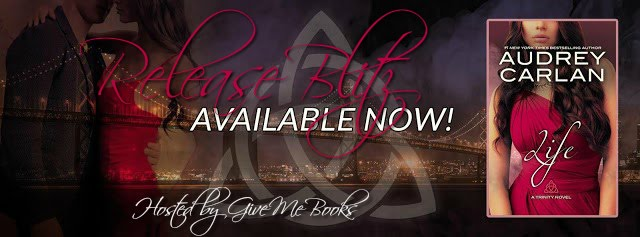 Release Blitz For Life By Audrey Carlan