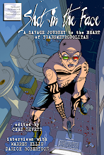 Shot in the Face: A Savage Journey to the Heart of Transmetropolitan (coming soon)
