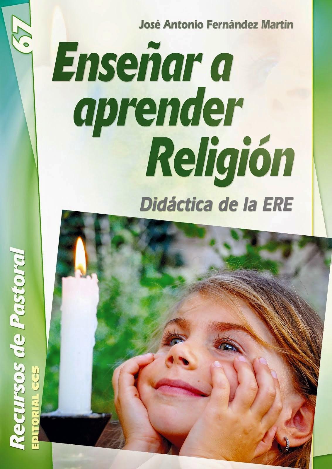 ENSEÑAR A APRENDER RELIGIÓN.