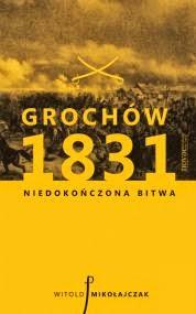 http://zaczytani.pl/ksiazka/grochow_1831_niedokonczona_bitwa,druk
