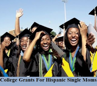 College Grants For Hispanic Single Moms