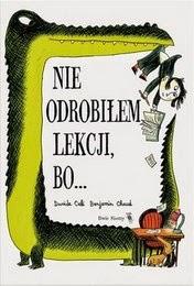 http://lubimyczytac.pl/ksiazka/195808/nie-odrobilem-lekcji-bo