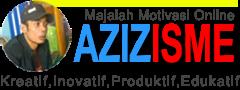 AZIZISME ™