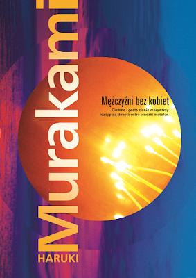 """Haruki Murakami """"Mężczyźni bez kobiet"""""""