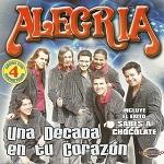 Alegría UNA DÉCADA EN TU CORAZÓN 2007