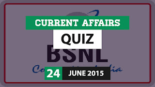 Current Affairs Quiz 24 June 2015