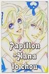 http://shojo-y-josei.blogspot.com.es/2014/04/papillon-hana-to-chou.html