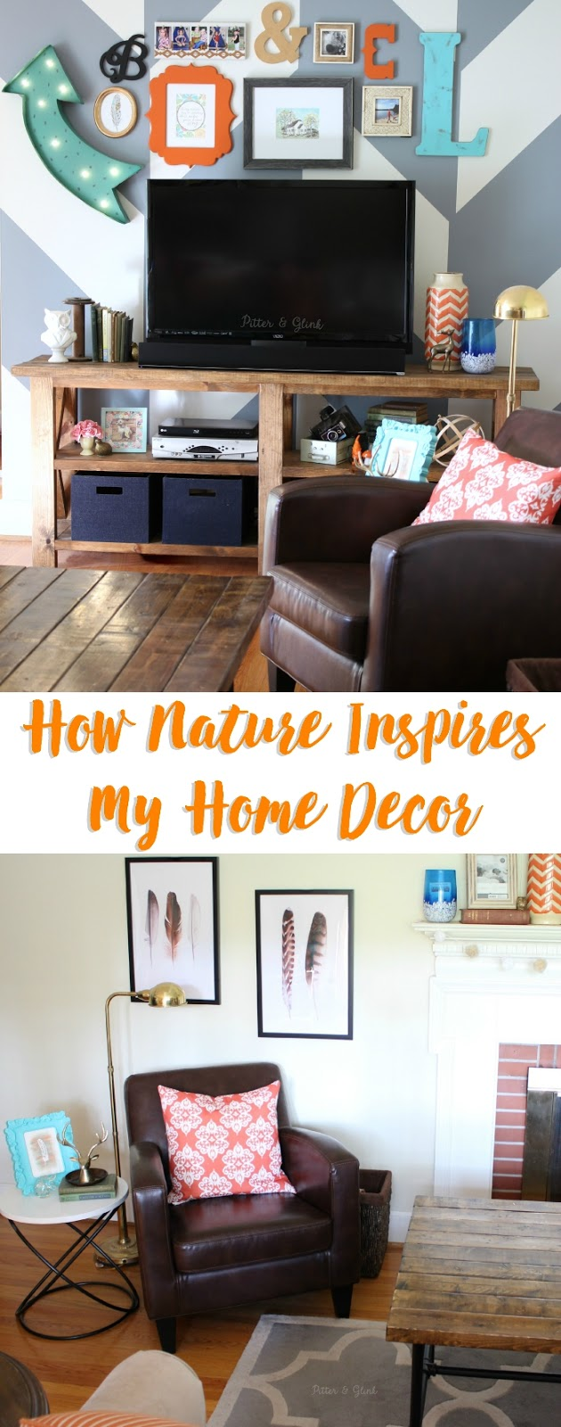 How to Use Nature to Inspire Your Home Decor www.pitterandglink.com