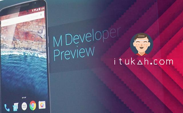 Android M diluncurkan, Inilah Hal yang Perlu di Ketahui