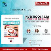 """Presentación del libro """"INVESTIGÓCRATA: el poder de la investigación"""" de la DRA. BÁRBARA CABRERA"""