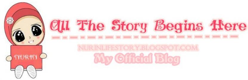 ♥ NURIN STORY  ♥