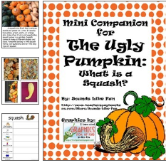http://www.teacherspayteachers.com/Product/The-Ugly-Pumpkin-Mini-Companion-What-is-a-Squash-1527076