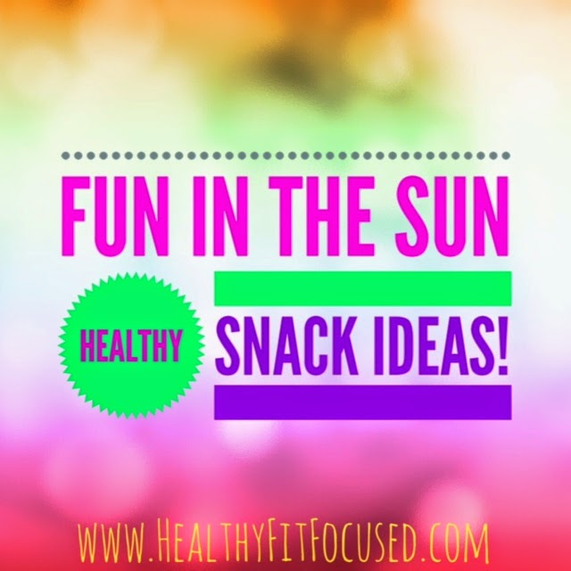 Healthy Snack Ideas,  www.HeatlhyFitFocused.com