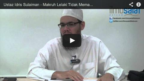 Ustaz Idris Sulaiman – Makruh Lelaki Tidak Memakai Penutup Kepala Ketika Solat