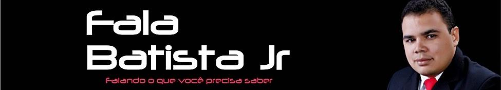 Fala Batista Jr