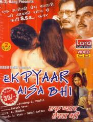 Ek Pyaar Aisa Bhi (2006 - movie_langauge) - Kiran Kumar, Raza Murad, Manav Sohal, Sanjeevni