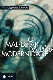 Zygmunt Bauman - O Mal-estar da Pós-modernidade - Livros online em PDF grátis para download