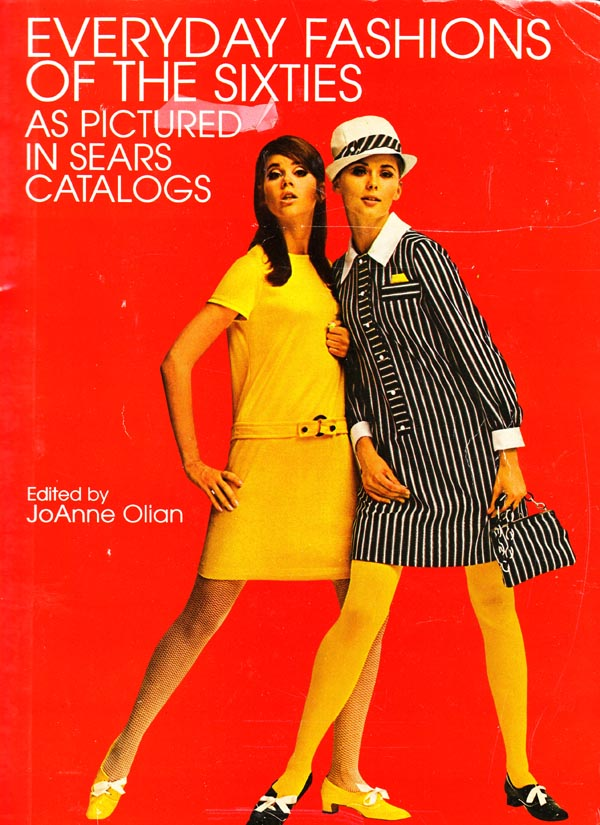 Woman everyday fashions of the sixties as pictured in sears catalogs