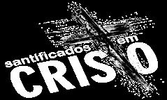 Santificados em Cristo