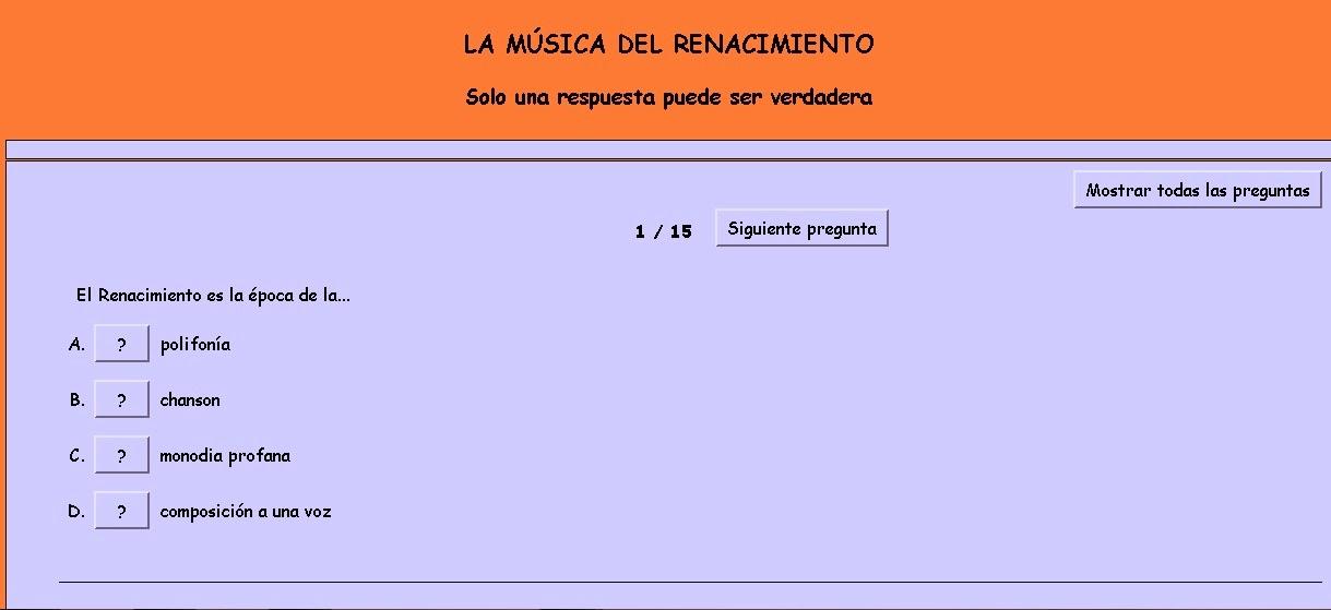 http://www.aprendemusica.es/Musicas/3_ESO/UD2_Rencim.China/EJERCICIOS_INTERACTIVOS/Renacimiento_Hot%20Potatoes/Elige_respuesta_Renacimiento.htm
