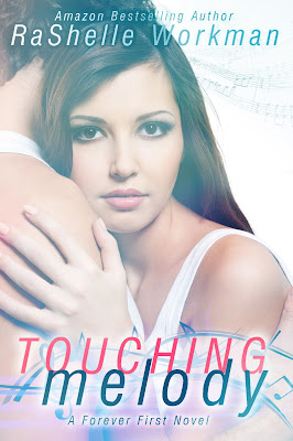 Touching Melody (Forever First #1) by RaShelle Workman