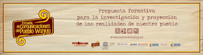 Escuela de Comunicaciones del Pueblo Wayuu