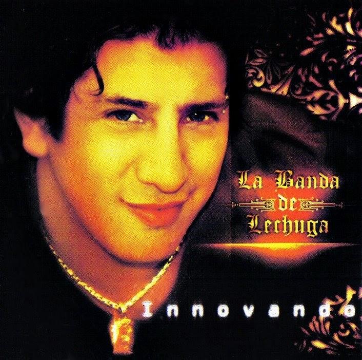 La Banda De Lechuga - Inovando (2010)