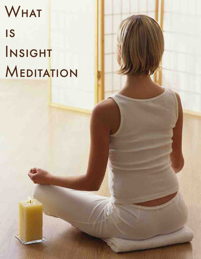 What is Insight Meditation