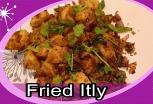 Fried idli recipe in Tamil