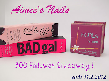Aimee's Nails 300 Follower Benefit Giveaway!!!