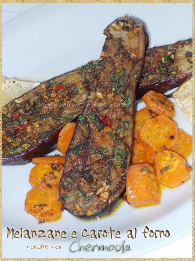 Melanzane e carote al forno condite con Chermoula