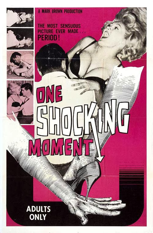 One Shocking Moment (1965) Ted V. Mikels