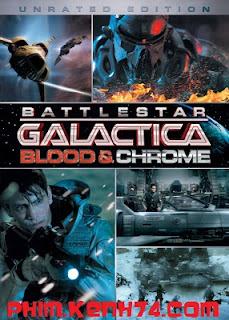 Phim Ngân Hà Đại Chiến - Battlestar Galactica: Blood & Chrome