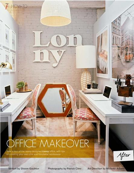 Here Are Two Of Them In The Beautiful LONNY Magazine New Offices.