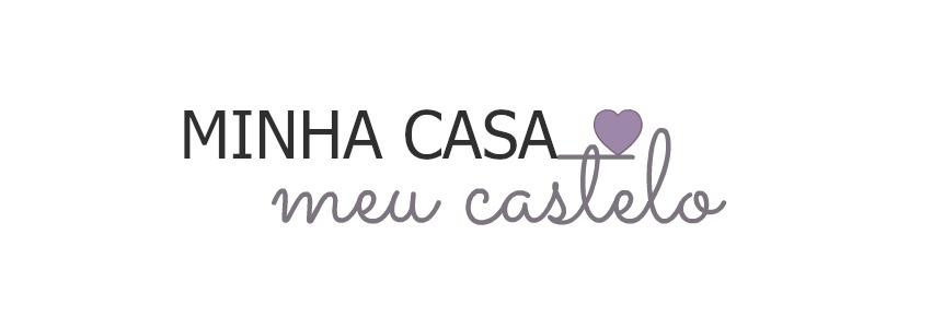 Minha casa, meu castelo