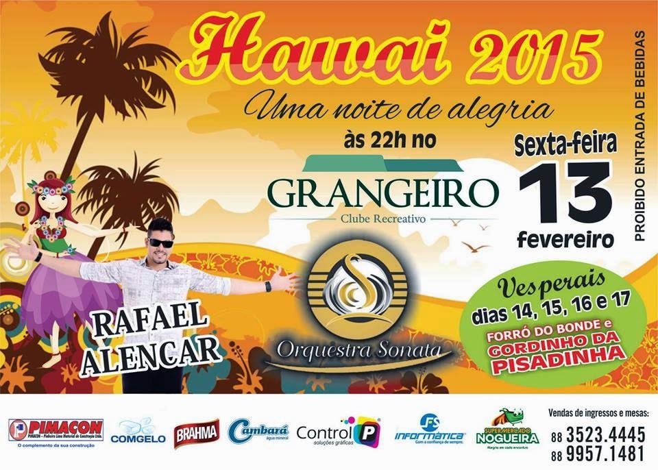 HAVAI 2015 É NO CLUBE RECREATIVO GRANGEIRO