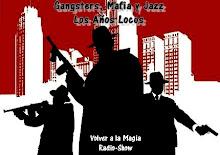 Gangsters, Ley Seca, Mafia y Jazz