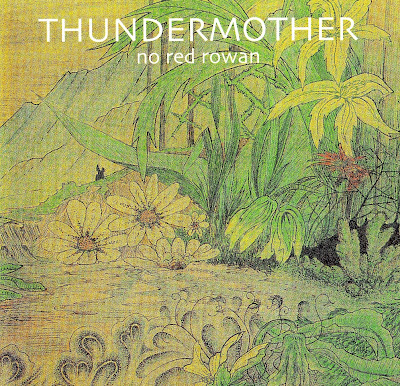 Thundermother - No Red Rowan (1970-1971 uk heavy hard rock and acid psych hard blues fuzzed - Wave)