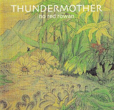 Thundermother - No Red Rowan (1970-1971 uk heavy hard rock and acid psych hard blues fuzzed - Wave)
