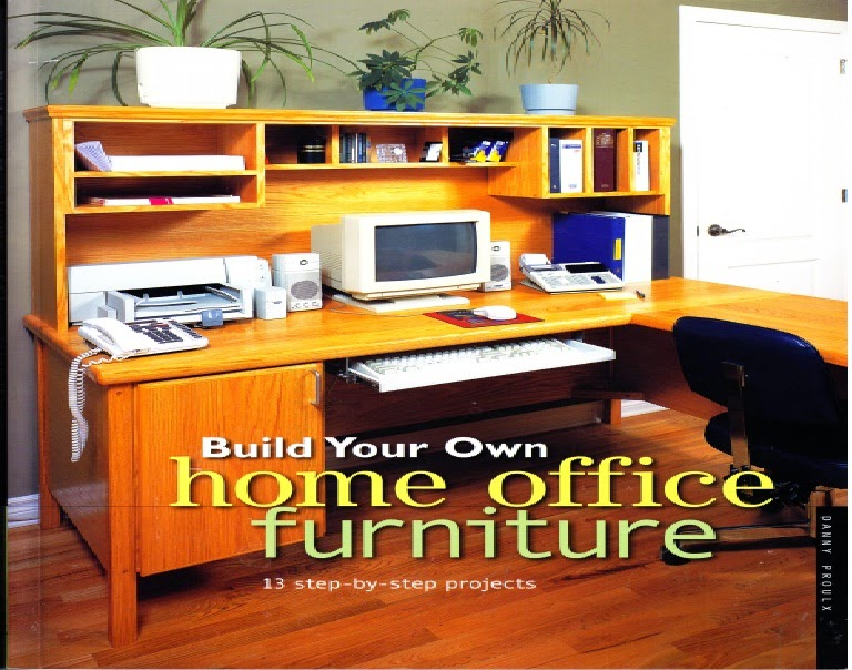 pillars of dreams build your own home office furniture 2014 ebook
