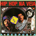 Thaíde & Dj Hum - Hip Hop Na Veia (Download Álbum 1990)